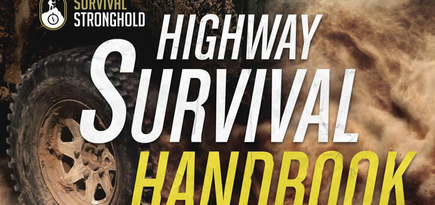 The Highway Survival Handbook [Free Report]