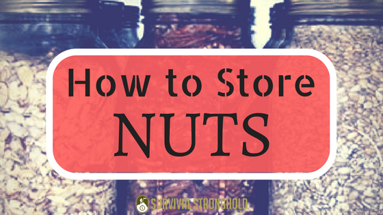 How to Properly Store Nuts