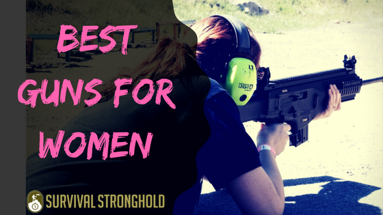 Best Guns for Women (Video)