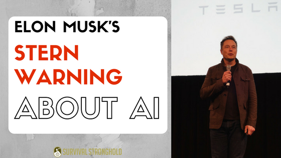 Survival News: Elon Musk's Stark Warning on AI