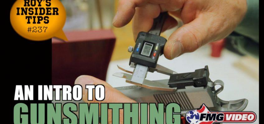 An Intro to Gunsmithing (Video)