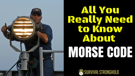 All You Really Need to Know About Morse Code