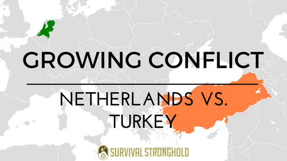 Survival News: Growing Conflict Between Turkey and the Netherlands