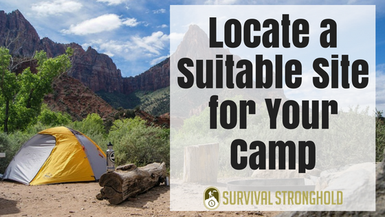 Locate a Suitable Site for Your Camp