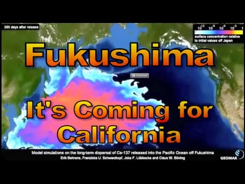 Fukushima-It's Coming for California (Video)