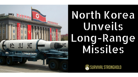 Survival News: North Korea Unveils New Missiles