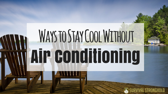 Ways to Stay Cool Without Air Conditioning