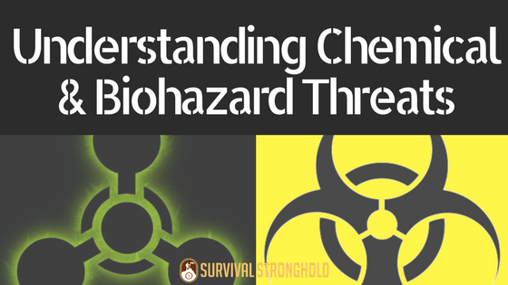 Understanding Chemical and Biohazard Threats