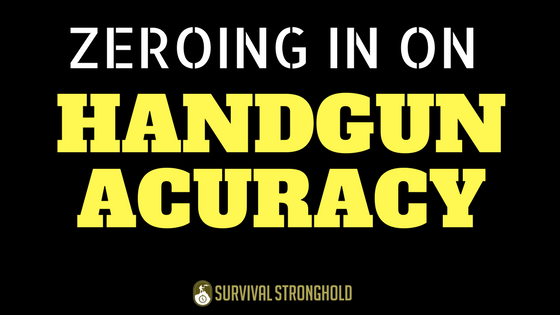 Zeroing in on Handgun Accuracy (Infographic)