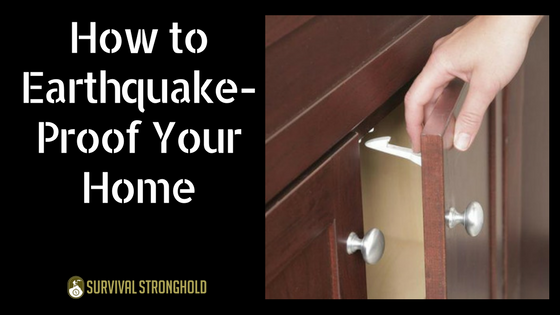 How to Earthquake-Proof Your Home