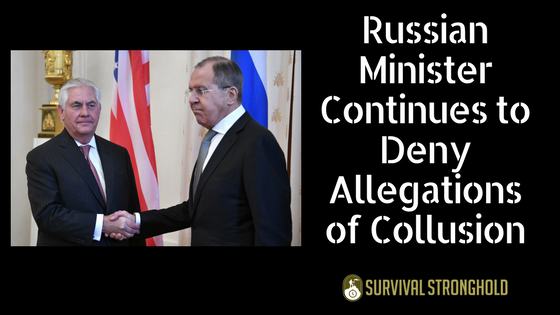 Survival News: Russian Minister Continues to Deny Allegations of Collusion