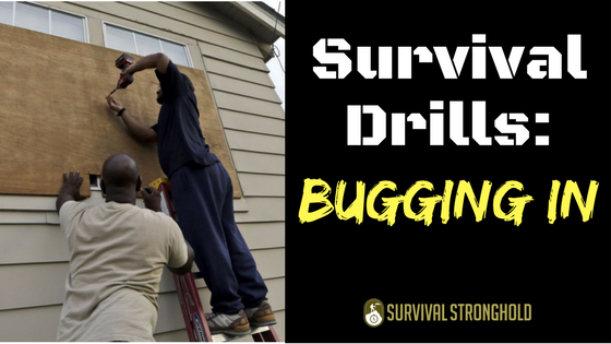 Survival Drills: Bugging In