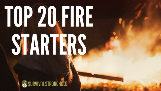 Top 20 Fire Starters (Infographic)